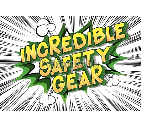 incredible safety gear comic book