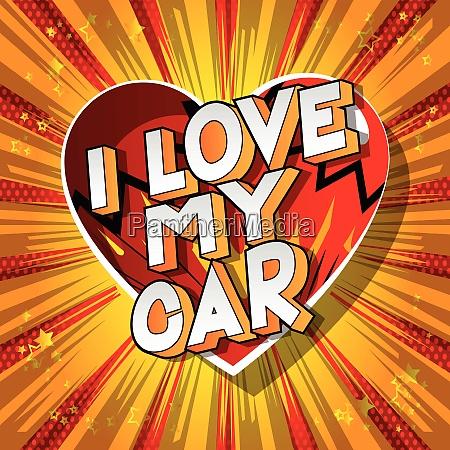 i love my car comic