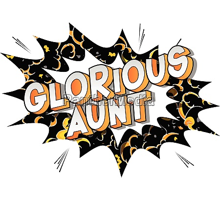 glorious aunt comic book style